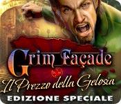 Grim Façade: Il Prezzo della Gelosia Edizione Speciale