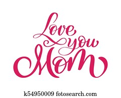 Download Miss you mom text. Hand drawn lettering design. Happy ...
