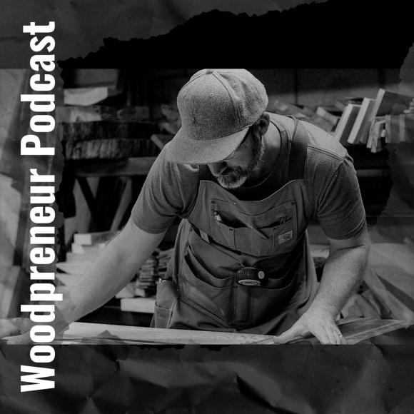 The Woodpreneur Podcast - Acres of Timber | Listen Notes