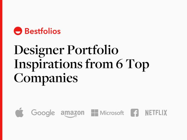 1*rdfXfGdWIvgakBOVjzpy3g Designer Portfolio Inspirations from 6 Top Companies Design Inspiration Random