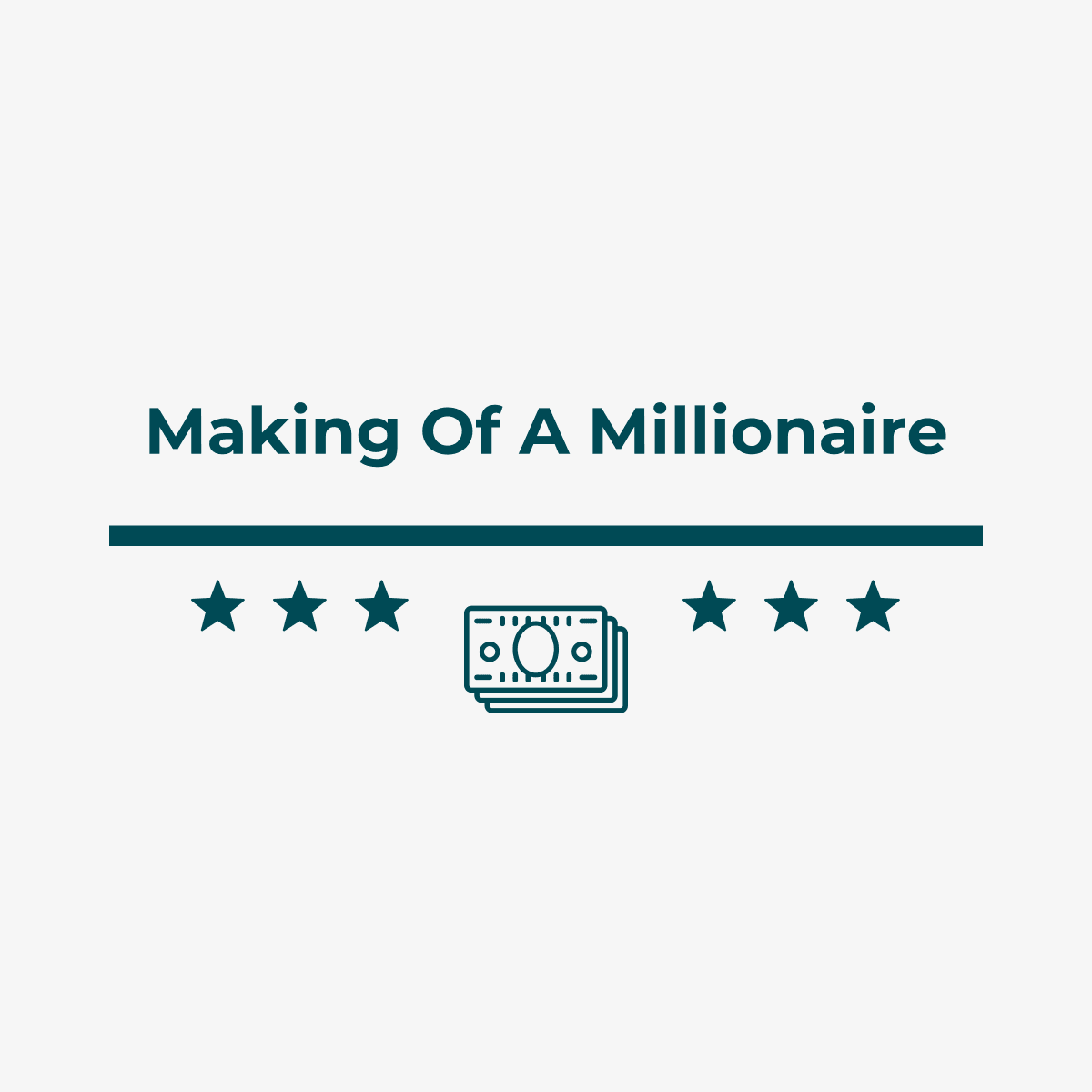 Making of a Millionaire Medium Publication