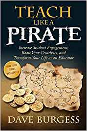 33 Essential Quotes from Teach Like a Pirate – Teachers on Fire