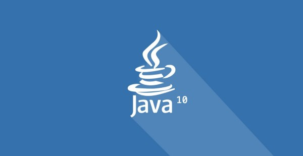 Upgrade to Java 10 now! Why not? – criciumadev – Medium