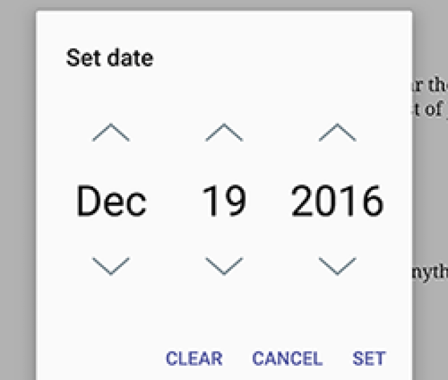 If You Feel That This Date Picker Looks A Lot Like The System Date Picker That You Use For Setting Dates And Times On Your Phone Hey
