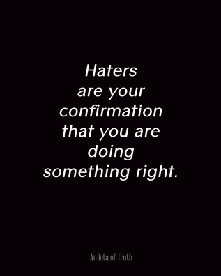 Image result for what you do with haters