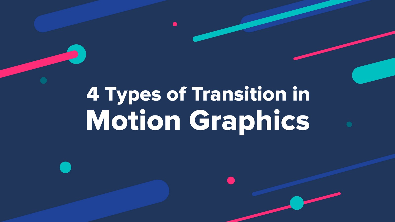 4 Types Of Transition In Motion Graphics Muzli