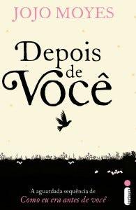 Capa brasileira de Depois de Você, da Jojo Moyes