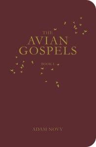 The Avian Gospels