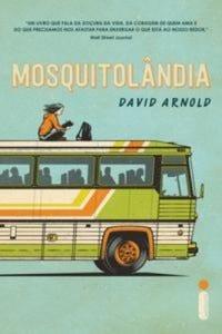 Confira algumas das melhores frases presentes no livro Mosquitolândia.