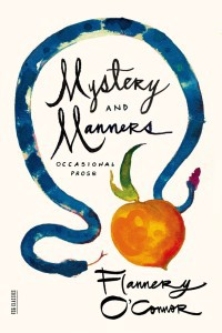 flannery o'connor, mystery and manners, macmillan/fsg
