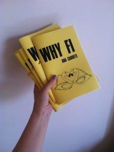Why Fi by Ana Carrete
