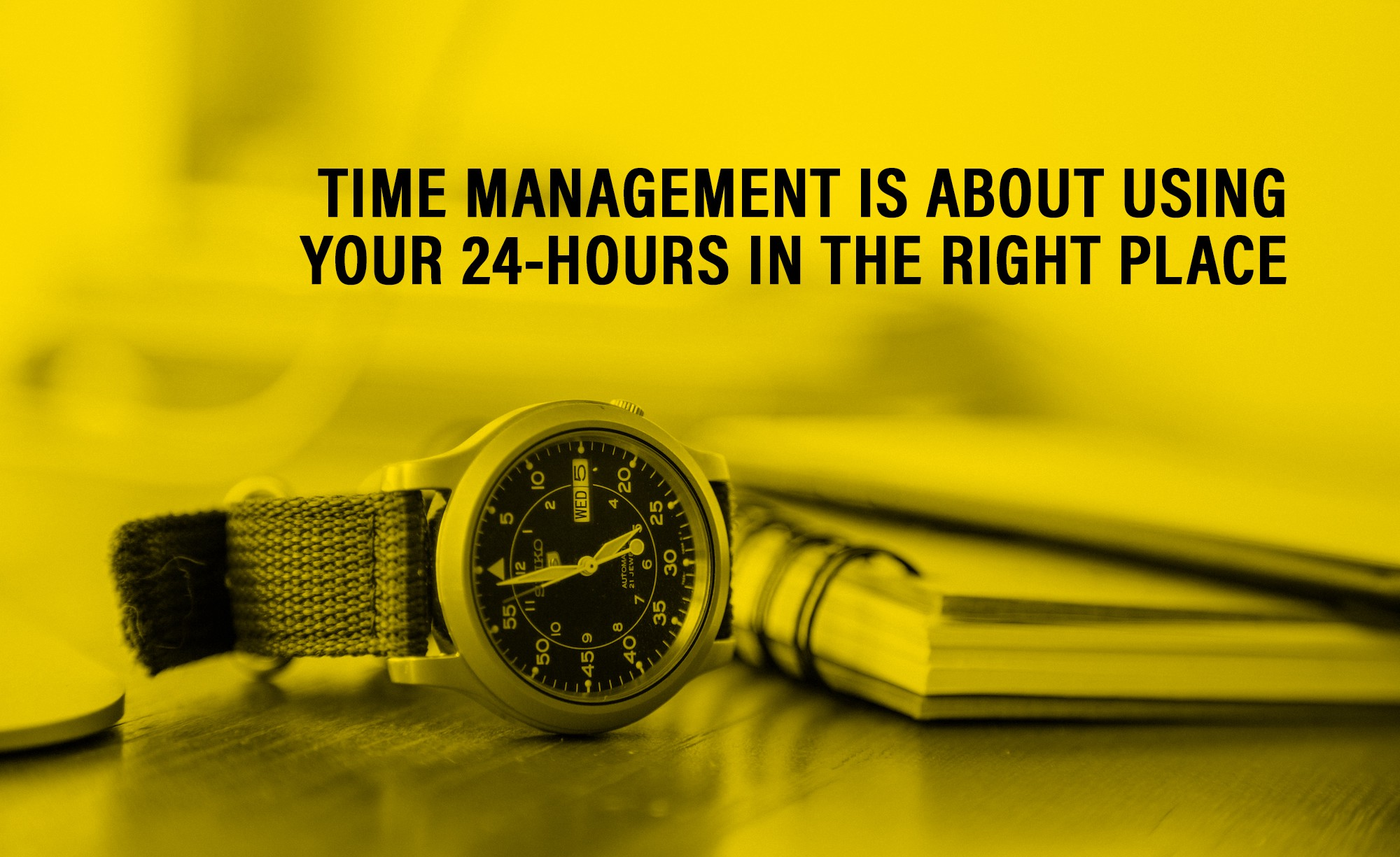 Why Time Management Is The Foundation Of A Successful Life