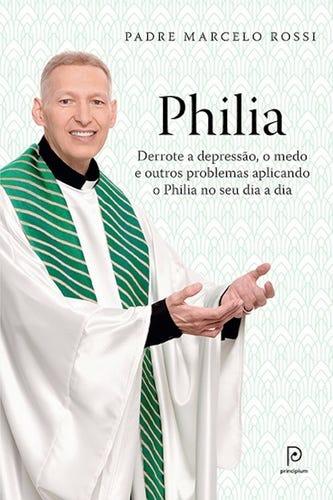 Philia- Padre Marcelo Rossi