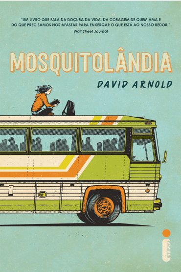 Mosquitolândia David Arnold