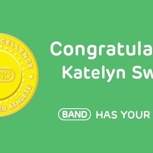 Congratulations Katelyn Swope, #BANDhasYourBack!