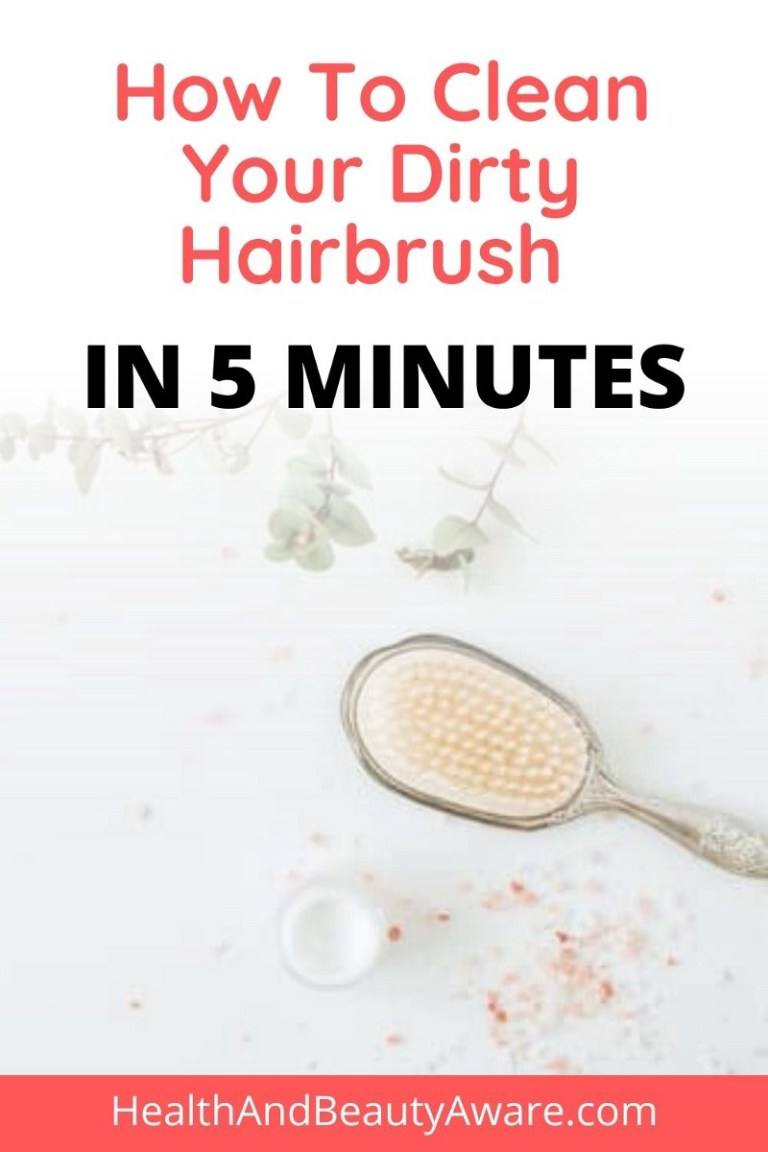 How to Deep Clean Your Dirty Hairbrush Quickly