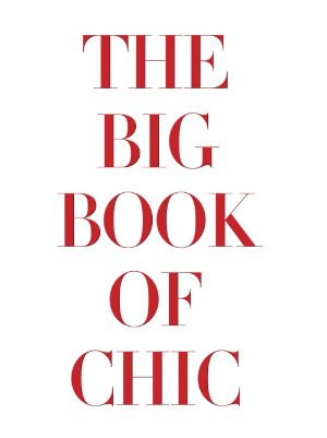livre The Big Book of Chic