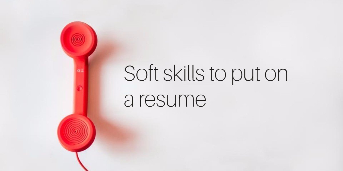30  Best Examples of What Skills to Put on a Resume  Proven Tips  What Are Soft Skills