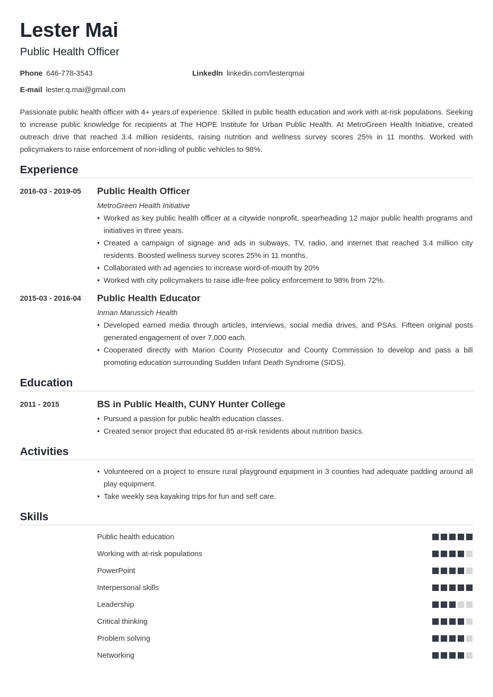 Find the best public health analyst resume examples to help you improve your own resume. Public Health Resume Sample Objective Skills