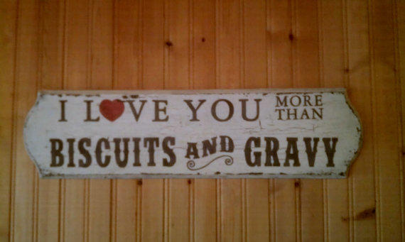 Download I Love You More Than Biscuits & Gravy from RomanticPlanet on