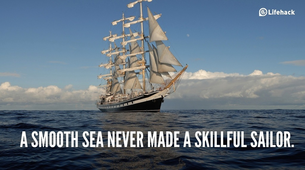 30sec Tip A Smooth Sea Never Made A Skillful Sailor