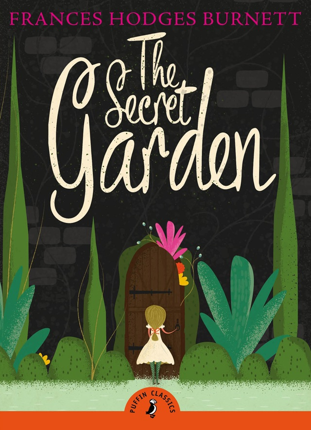 The Secret Garden by Frances Hodgson Burnett (image credit Puffin Classics) VIA Amazon.com