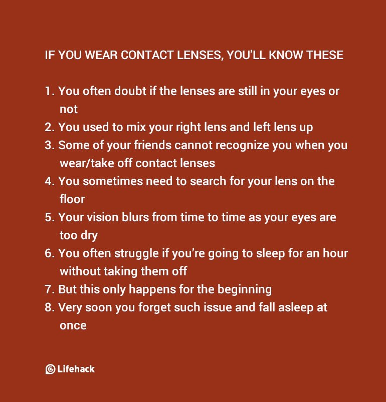 Things that only people who wear contact lenses would understand