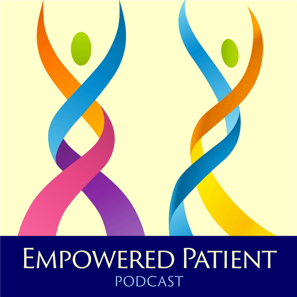 Empowered Patient Podcast | Listen to Podcasts On Demand Free | TuneIn