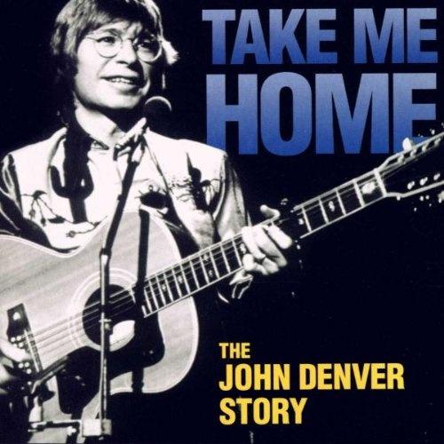 Take Me Home John Denver