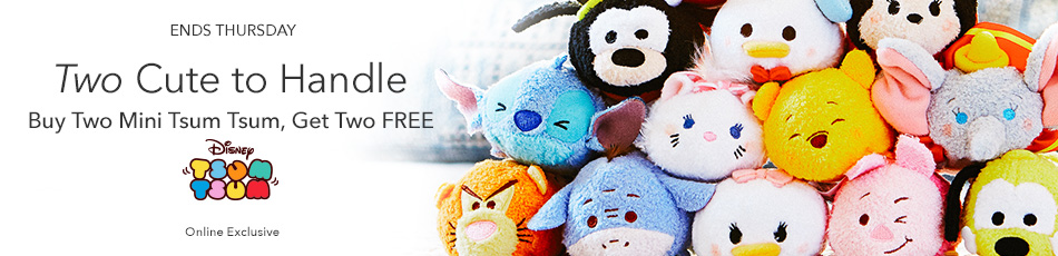Ends Thursday - Two Cute to Handle - Buy Two Mini Tsum Tsum, Get Two FREE - Disney Tsum Tsum - Online Exclusive