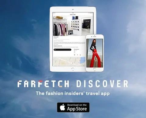 https://itunes.apple.com/us/app/farfetch-discover/id906698760?ls=1&mt=8