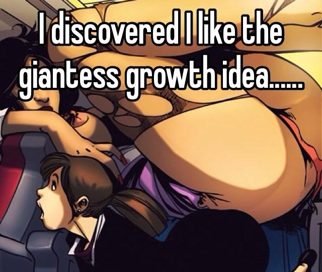 I Discovered I Like The Giantess Growth Idea