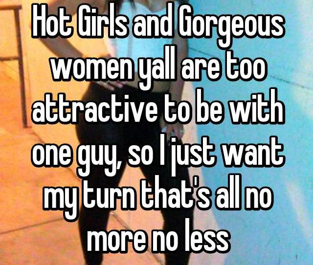 Hot Girls And Gorgeous Women Yall Are Too Attractive To Be With One Guy