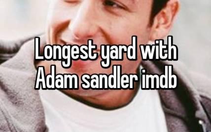 Adam Sandler Longest Yard | Hot Trending Now