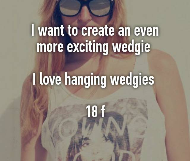 I Want To Create An Even More Exciting Wedgie I Love Hanging Wedgies  F