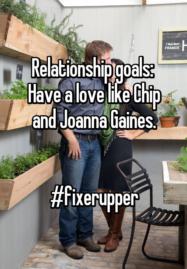Download Relationship goals: Have a love like Chip and Joanna ...