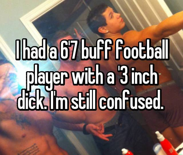 I Had A 67 Buff Football Player With A 3 Inch Dick