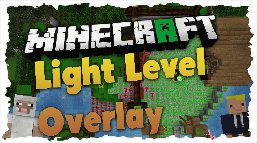 Light-Level-Overlay-Reloaded-Mod1.png