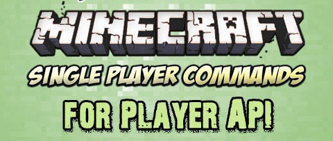 Single-Player-Commands-for-Player-API-Mod.jpg