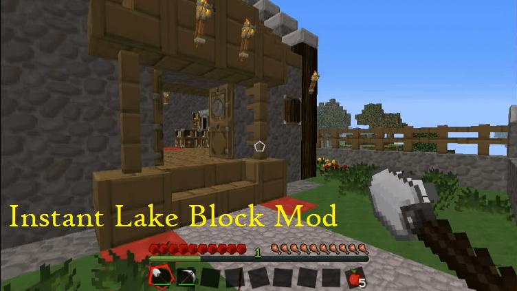 Instant Lake Block Mod