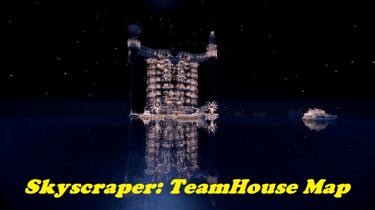 Download Skyscraper: TeamHouse Map