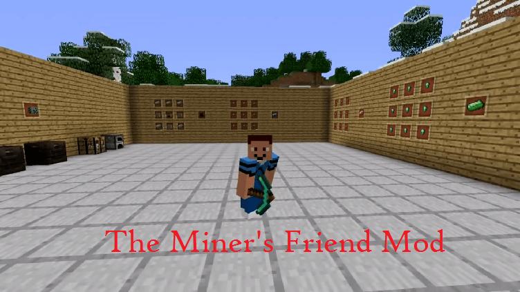 The Miner's Friend Mod
