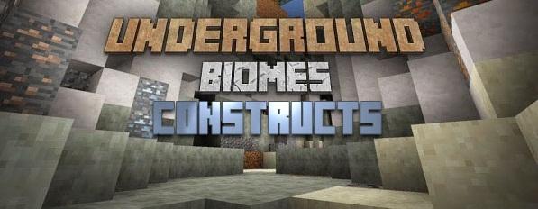 Underground Biomes Constructs Mod 1.11.2 1.10.2