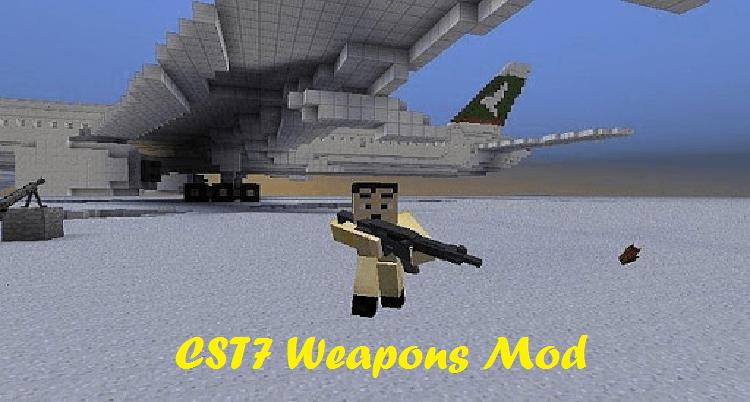 CST7 Weapons Mod