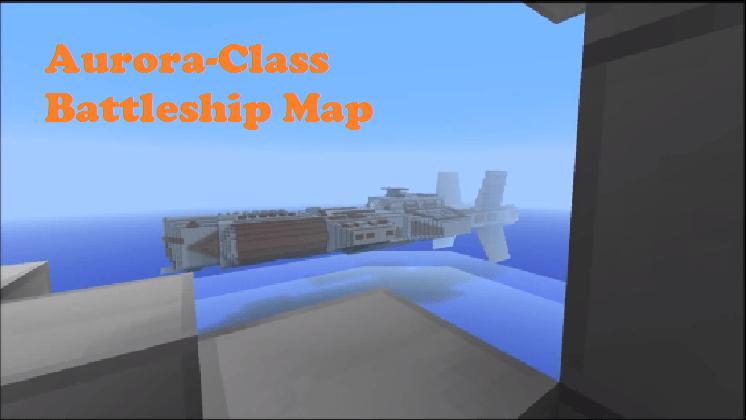 Download Aurora-Class Battleship Map