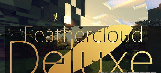 Feathercloud deluxe pack