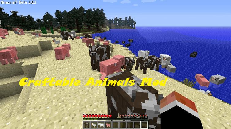 Craftable Animals Mod