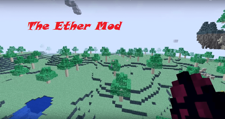 The Ether Mod  1.10.2