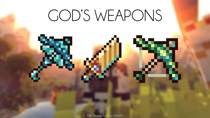 Gods Weapons Mod 1.10.2