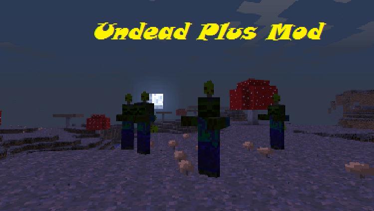 undead-plus-mod-for-minecraft